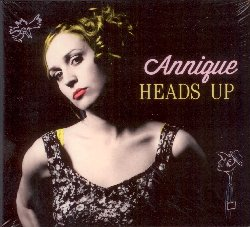 ANNIQUE :  HEADS UP  (ASPHALT TANGO)