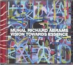 ABRAMS MUHAL RICHARD :  VISION TOWARDS ESSENCE  (PI RECORDINGS)